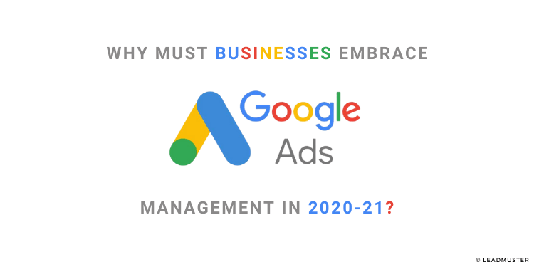 7 Reasons Business Must Invest In Google Ads To Boost Sales