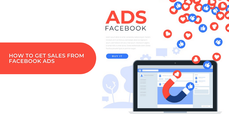 How Facebook Ads improve Business Sales In 2021?